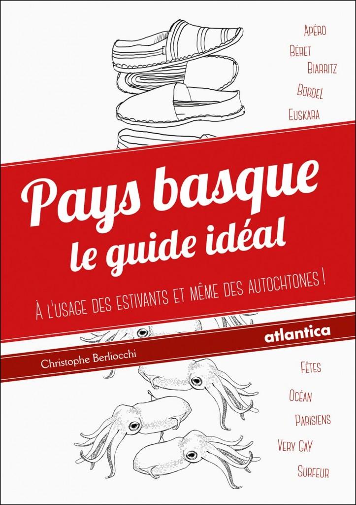 Pays basque : Le guide idéal