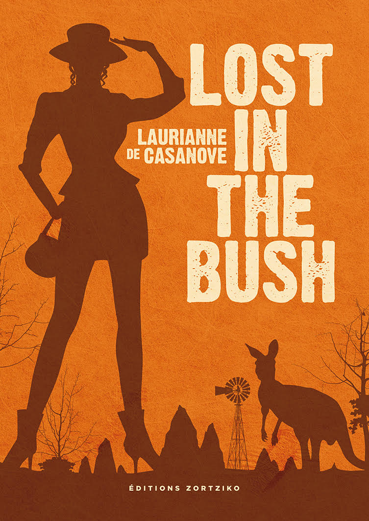 LOST IN THE BUSH LAURIANNE DE CASANOVE