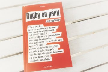 rugby en péril le livre