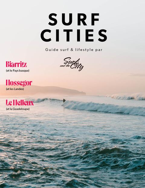 Le magazine en ligne Surf and the City lance son premier guide lifestyle