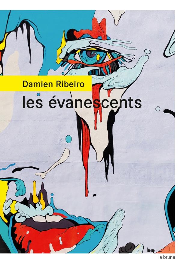 Les Évanescents de Damien Ribeiro