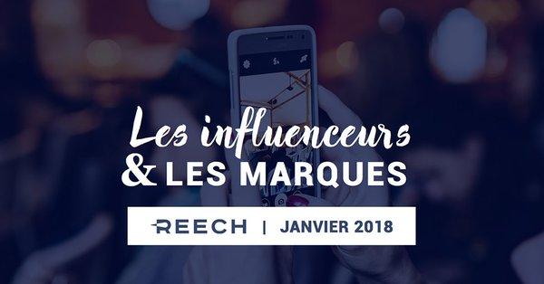 Les Influenceurs et les Marques en 2018