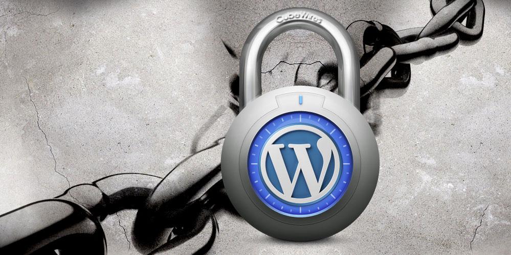Les soucis de sécurité majeurs sous WordPress et les moyens d'y remédier d'une manière définitive